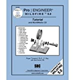 img - for [(Pro/Engineer Wildfire 5.0 Tutorial and Multimedia CD )] [Author: Roger Toogood] [Feb-2010] book / textbook / text book