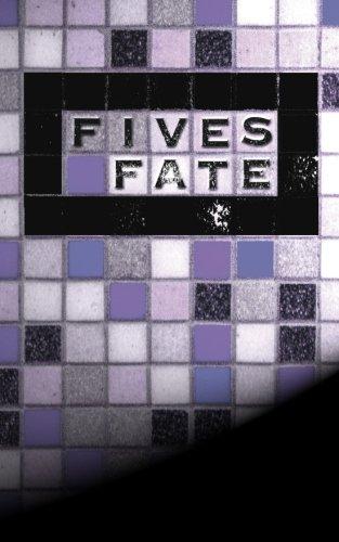 Five's Fate