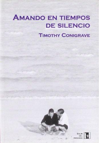 Amando en tiempos de silencio
