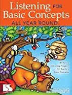 Listening for Basic Concepts All Year Round…