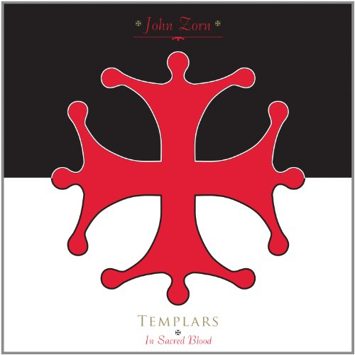 John Zorn-Templars In Sacred Blood-CD-FLAC-2012-mwndx Download