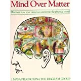 img - for Mind Over Matter: Discover How Your Mind Can Overcome The Physical World book / textbook / text book