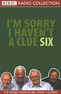I'm Sorry I Haven't a Clue, Volume 6 Radio/TV Program