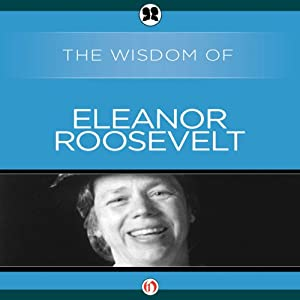 Wisdom of Eleanor Roosevelt | [The Wisdom Series]
