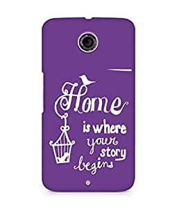 AMEZ home is where your story begins Back Cover For Motorola Nexus 6