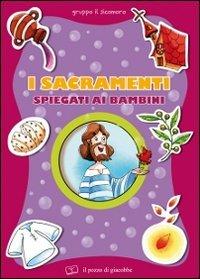 I sacramenti spiegati ai bambini