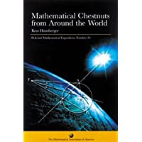 MATHEMATICAL CHESTNUTS FROM AROUND THE WORLD