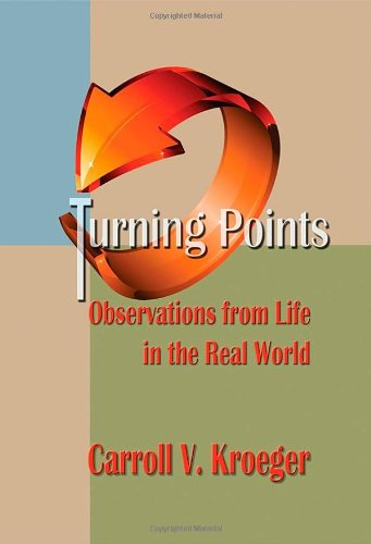 Turning Points: Observations From Life In The Real World front-59703