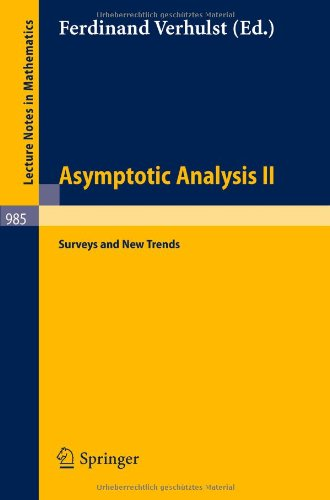 Asymptotic Analysis II: Surveys and New Trends (Lecture Notes in Mathematics)