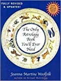 img - for The Only Astrology Book You'll Ever Need New Edition Publisher: Madison Books book / textbook / text book