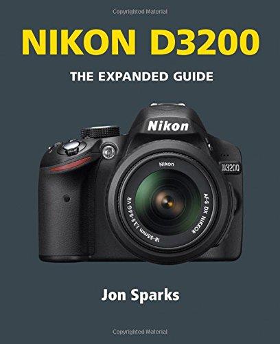 Nikon D3200 (Expanded Guide)