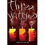 Three Witches ~ Paula Jolin