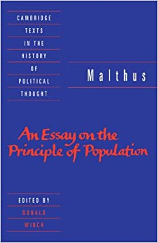 thomas malthus an essay on the principle of population sparknotes Thomas robert malthus irony in thomas malthus' essay on population thomas robert malthus on corrective and preventative checks to population some recent writings on malthus macfarlane, alan thomas malthus and the making of the modern world amazon create space, 2014 mayhew, robert j malthus: the life and legacies of an untimely prophet cambridge, massachusetts: belknap press, 2014.