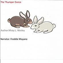 The Thumper Dance Audiobook by Misty Lynn Wesley Narrated by Freddy Moyano