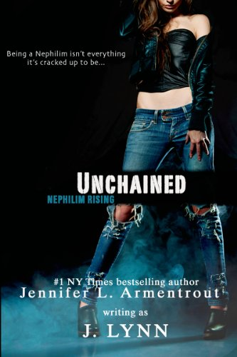Unchained (Nephilim Rising) (Entangled Edge) by J. Lynn