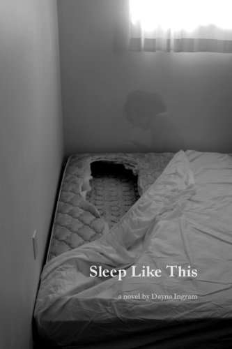Sleep Like This (Paperback) by Dayna Ingram