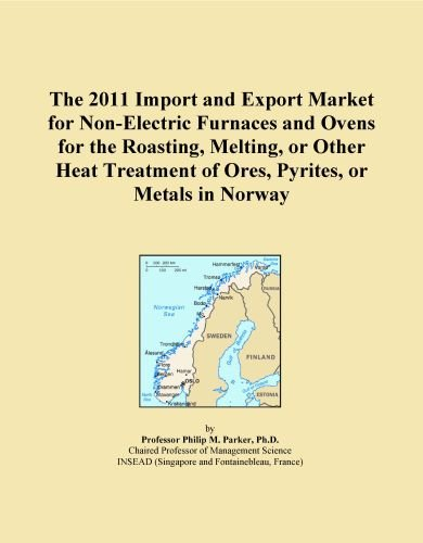 The 2011 Import And Export Market For Non-Electric Furnaces And Ovens For The Roasting, Melting, Or Other Heat Treatment Of Ores, Pyrites, Or Metals In Norway