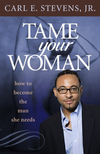 tame-your-woman-be-the-man-she-needs-you-to-be