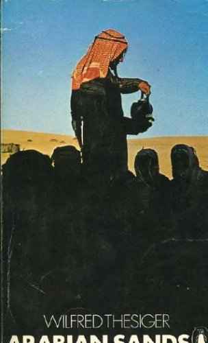 Arabian Sands, by Wilfred Thesiger
