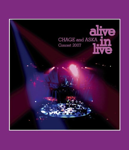 CHAGE and ASKA Concert 2007 alive in live [Blu-ray]