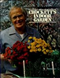 img - for Crockett's indoor garden book / textbook / text book