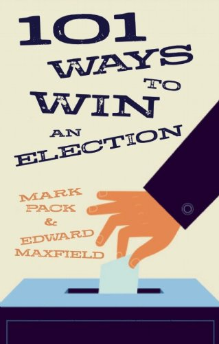 Book cover for 101 Ways to Win An Election