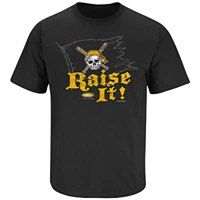 Pittsburgh Pirates Fans. Raise It! Black T-Shirt (S-5X)