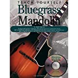 img - for Teach Yourself Bluegrass Mandolin (Teach Yourself Bluegrass) Bk/CD (Teach Yourself Bluegrass) (Teach Yourself Bluegrass) [Paperback] [1999] Book & CD Ed. Andy Statman book / textbook / text book