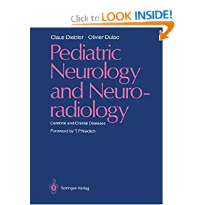 Pediatric Neurology and Neuroradiology: Cerebral and Cranial Diseases