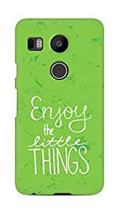 AMEZ enjoy the little things Back Cover For LG Nexus 5x