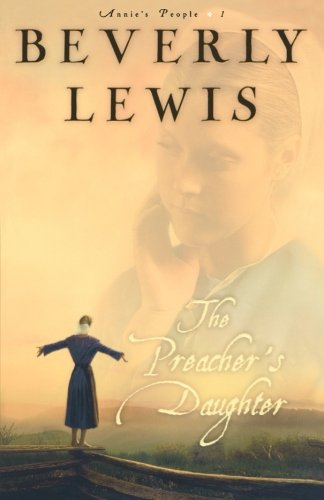 The Preacher'S Daughter (Annie'S People #1) front-527877
