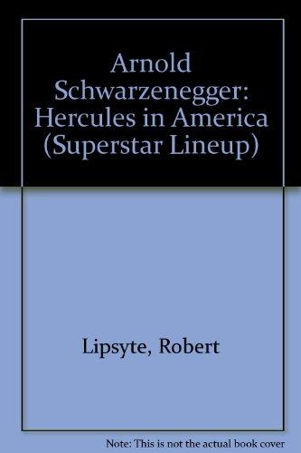 Arnold Schwarzenegger: Hercules in America (Superstar Lineup) PDF