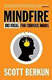 Mindfire: Big Ideas for Curious Minds (0983873100) by Berkun, Scott