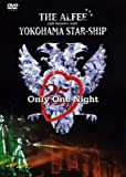 25th Summer 2006 YOKOHAMA STAR-SHIP Only One Night [DVD]