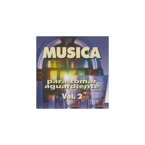 CD POPULAR MUSICA PARA TOMAR AGUARDIENTE VOL. 2` Music
