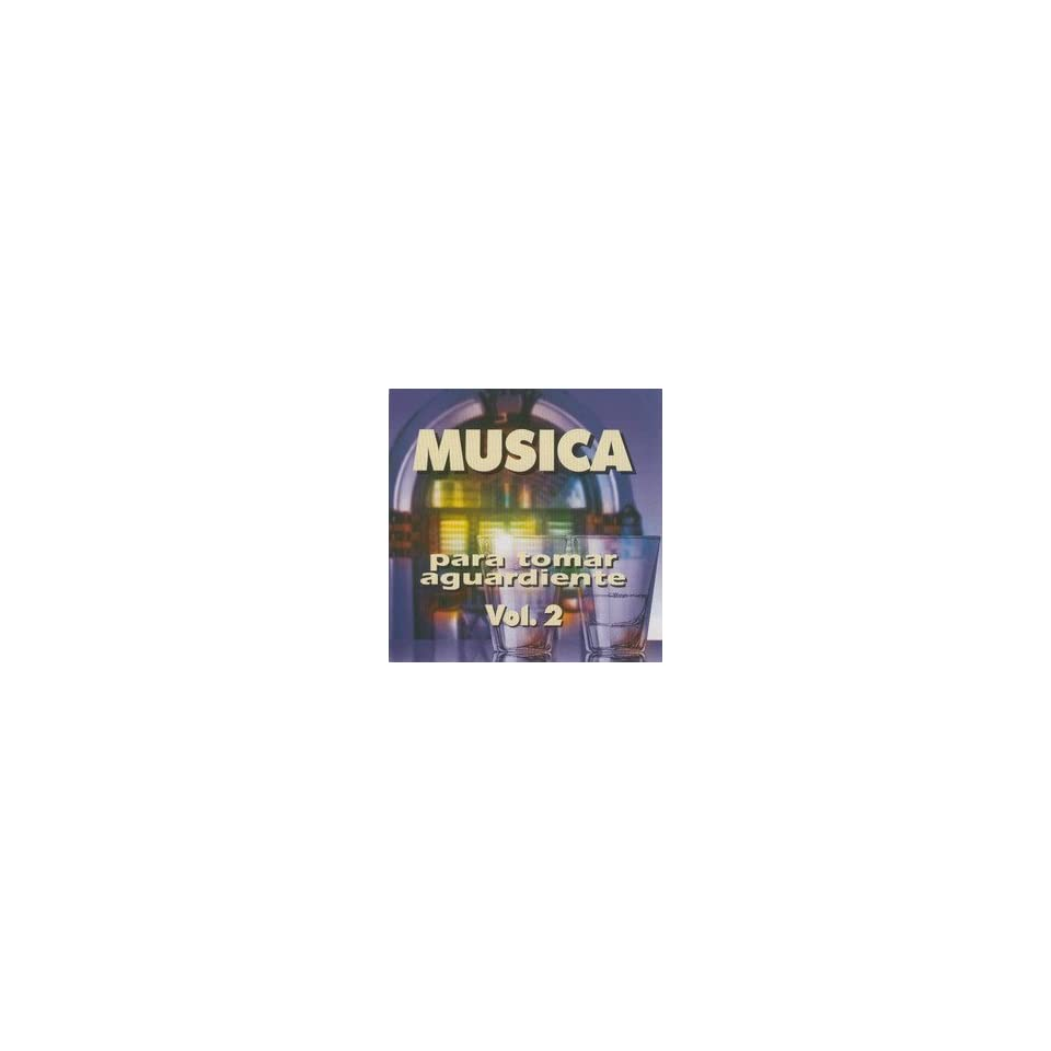 CD POPULAR MUSICA PARA TOMAR AGUARDIENTE VOL. 2`: Music