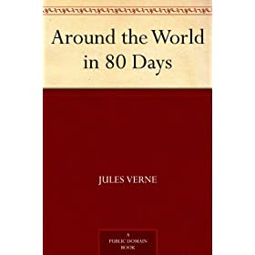 Around the World in 80 Days (English Edition)