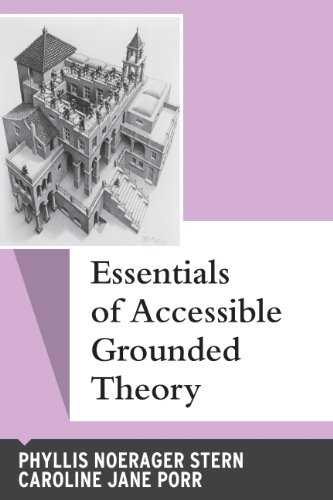 Essentials of Accessible Grounded Theory (Qualitative...