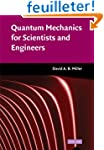 Quantum Mechanics for Scientists and...