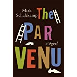 The Parvenuby Mark Schalekamp
