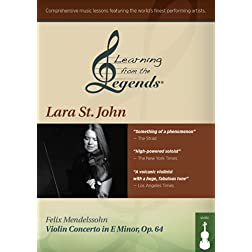 Learning from the Legends: Mendelssohn Violin Concerto in E Minor, Op. 64 featuring Lara St. John