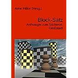 """Block-Satz: Anthologie zum Stichwort: Gro�stadtvon """"Arne Hilke"""""""