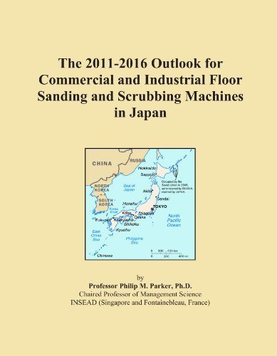 The 2011-2016 Outlook for Commercial and Industrial Floor Sanding and Scrubbing Machines in Japan