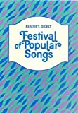 Festival of Popular Songs (0895770350) by Reader's Digest Editors