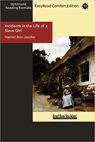 Incidents in the Life of a Slave Girl (EasyRead Comfort Edition): Written by Herself