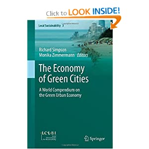 The Economy of Green Cities- A World Compendium on the Green Urban Economy - Monika Zimmermann, Richard Simpson