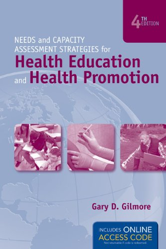 Needs and Capacity Assessment Strategies for Health Education and Health Promotion [With Access Code]