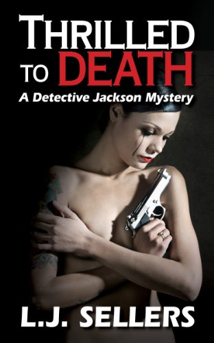 Thrilled to Death (A Detective Jackson Mystery/Thriller)