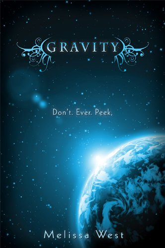 Gravity (The Taking) by Melissa West