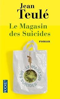 Le magasin des suicides, Teulé, Jean